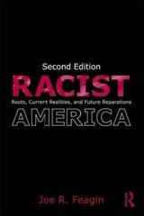 Racist America 2nd edition 9780415992077 0415992079