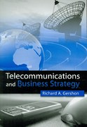 Telecommunications and Business Strategy 2nd edition 9780415993531 0415993539