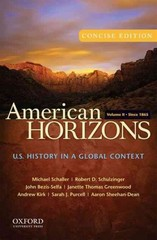 American Horizons, Concise: U.S. History in a Global Context, Volume II: Since 1865 1st Edition 9780199914838 0199914834