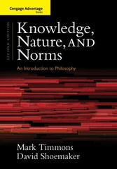 Cengage Advantage Books: Knowledge, Nature, and Norms 2nd edition 9781133934950 1133934951