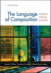 The Language of Composition 2nd edition 9780312676506 0312676506