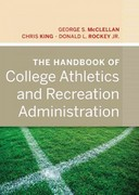The Handbook of College Athletics and Recreation Administration 1st Edition 9780470877265 047087726X