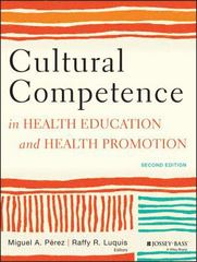 Cultural Competence in Health Education and Health Promotion 2nd Edition 9781118347492 1118347498