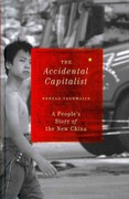 The Accidental Capitalist: A People's Story of the New China 0 9780745332314 0745332315
