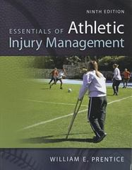Essentials of Athletic Injury Management 9th Edition 9780078022616 0078022614