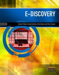 E-Discovery 1st Edition 9781111310646 1111310645