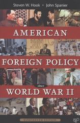 American Foreign Policy Since WWII 1st Edition 9781452226712 1452226717