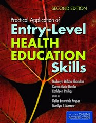Practical Application of Entry-Level Health Education Skills 2nd Edition 9781449683894 1449683894