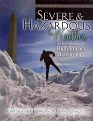 Severe and Hazardous Weather 4th Edition 9780757597725 0757597726