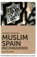 Muslim Spain Reconsidered 1st Edition 9780748639601 0748639608