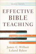 Effective Bible Teaching 2nd Edition 9780801048609 0801048605