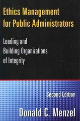 Ethics Management for Public Administrators 2nd Edition 9780765632616 0765632616