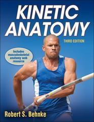 Kinetic Anatomy -3rd Edition 3rd Edition 9781450498357 1450498353