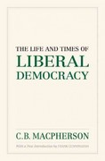 The Life and Times of Liberal Democracy 0 9780195447804 0195447808