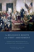The Religious Roots of the First Amendment 1st Edition 9780199858361 0199858365