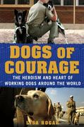 Dogs of Courage 0 9781250021762 1250021766
