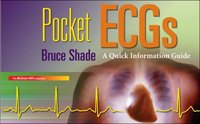 Pocket ECGs: A Quick Information Guide 1st edition 9780073519760 0073519766