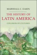 The History of Latin America 1st Edition 9781403980816 1403980810