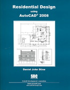 Residential Design Using AutoCAD 2008 0 9781585033676 1585033677