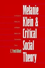 Melanie Klein and Critical Social Theory 0 9780300105582 0300105584