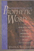 Interpreting the Prophetic Word 1st Edition 9780310211389 0310211387