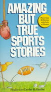 Amazing but True Sports Stories 0 9780590437363 0590437364