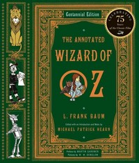 The Annotated Wizard of Oz 1st Edition 9780393049923 0393049922