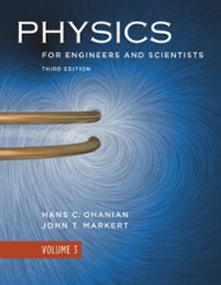Physics for Engineers and Scientists 3rd edition 9780393929690 0393929698