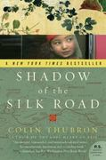 Shadow of the Silk Road 1st Edition 9780061231773 0061231770