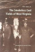 SMOKELESS COAL FIELDS OF WEST VIRGINIA 2nd edition 9780937058558 0937058556