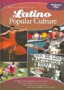 Encyclopedia of Latino Popular Culture 0 9780313322150 0313322155