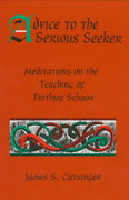 Advice to the Serious Seeker 1st Edition 9780791432501 0791432505