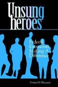 Unsung Heroes 1st Edition 9780878405954 087840595X