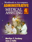 Workbook for Fordney/Follis' Administrative Medical Assisting, 4th 4th edition 9780827378957 0827378955