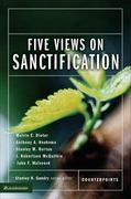 Five Views on Sanctification 1st Edition 9780310212690 0310212693