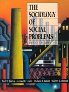 The Sociology of Social Problems 12th edition 9780136574385 0136574386