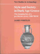 Style and Society in Dark Age Greece 0 9780521545853 0521545854