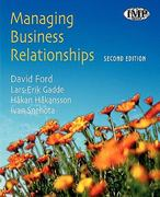 Managing Business Relationships 2nd edition 9780470851258 0470851252