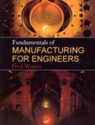 Fundamentals of Manufacturing For Engineers 1st edition 9781857283389 1857283384
