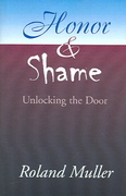 Honor and Shame 1st Edition 9780738843162 0738843164