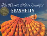 The World's Most Beautiful Seashells 2nd edition 9781884942037 1884942032
