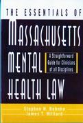 The Essentials of Massachusetts Mental Health Law 1st edition 9780393702491 0393702499
