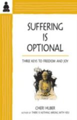 Suffering Is Optional 0 9780963625588 0963625586