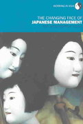 The Changing Face of Japanese Management 0 9781134445127 1134445121
