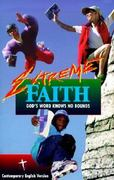 Extreme Faith Youth Bible 0 9781585160662 1585160660
