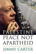 Palestine Peace Not Apartheid 1st Edition 9780743285025 0743285026