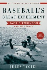 Baseball's Great Experiment 25th Edition 9780195339284 0195339282