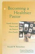 Becoming a Healthier Pastor 1st Edition 9780800636395 0800636392