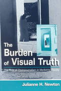 The Burden of Visual Truth 1st edition 9780805833768 0805833765