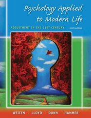 Psychology Applied to Modern Life: Adjustment in the 21st Century 9th edition 9780495553397 0495553395